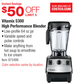 vitamix costco coupon. Vitamix 5300 High Performance Blender. All Stores » Costco Coupons Coupon C
